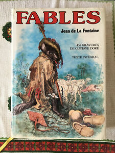 Livre Les FABLES de La FONTAINE, Ed.La Fontaine au Roy 1993 Illus Gustave Doré