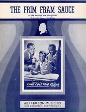 FRIM FRAM SAUCE Music Sheet-1945-By RICARDEL/EVANS-NAT KING COLE TRIO