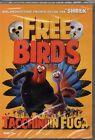 FREE BIRDS - TACCHINI IN FUGA - DVD (NUOVO SIGILLATO)