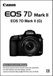 Canon EOS 7D Mark II Camera Basic User Manual - Operating Instructions