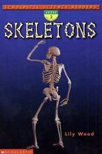 Scholastic Science Readers: Skeletons (level 2)