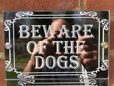 More details for beware of the dogs sign