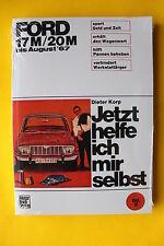Ford Taunus 17M + 20M bis 1967 Reparaturanleitung Jetzt helfe ich mir selbst