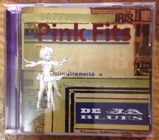 The Pink Fits Deja Blues Cd Tumbleweed Off The Hip
