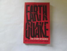 Good - EARTH QUAKE. THE STORY OF SKOPE. WITH AN INTRODUCTION BY RICHARD DIMBLEBY