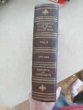 Minnesota in the Civil and Indian War 1861-1865 volume 2 official reports