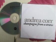 Andrea Corr – Champagne From A Straw Label: Atlantic Records UK Promo CD Single