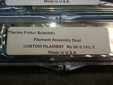 TWO Thermo Fisher Scientific  CUSTOM DUAL FILAMENT ASSEMBLY 0.14%