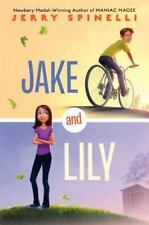 Jake and Lily by Spinelli, Jerry