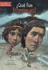 QUE FUE POMPEYA? / WHAT WAS POMPEII? - O'CONNOR, JIM/ HINDERLITER, JOHN (ILT) -