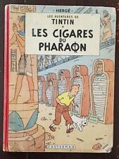 Hergé Tintin LES CIGARES DU PHARAON.  B29. Edition de 1960. BE (Voir les scans)