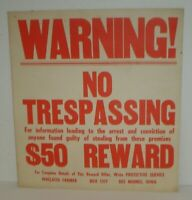 Vintage Warning! No Trespassing $50 Reward Wallaces Farmer Double Sided Sign (A)