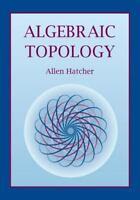 Algebraic Topology: By Allen Hatcher