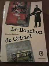 Maurice Leblanc: le Bouchon de Cristal/ le Livre de Poche
