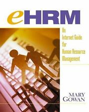 eHRM: An Internet Guide to Human Resource Management Gowan, Mary Paperback