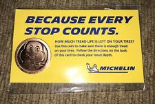 MICHELIN MAN TIRE COIN TESTER PENNY BRAND NEW! COOL ITEM!!!