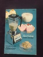 OSTER OSTERIZER Spin Cookery BLENDER COOK BOOK Owner's Manual Guide Recipes 1966