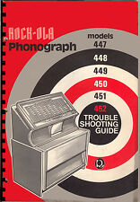 TROUBLE SHOOTING GUIDE (manual) JUKEBOX ROCK-OLA MODELS 447,448,449,450,451,452