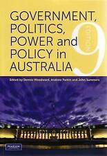 Government, Politics, Power and Policy in Australia by Dennis Woodward, Andrew …