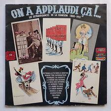On a applaudi ca ! .. Les extravagances de la chanson 1880 1913 JACK LANTIER