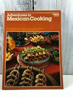 Vtg. MEXICAN COOKBOOK : ADVENTURES IN COOKING SERIES By Sherrill And Margot News