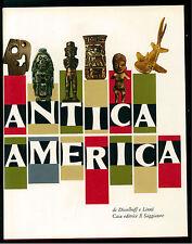 DISSELHOFF LINNE' ANTICA AMERICA IL SAGGIATORE 1963 IL MARCOPOLO