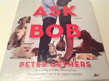 Ask Bob by Peter Gethers (2013, Unabridged) 9 CDs New Audiobook - H