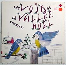 UN DISQUE 33 TOURS DE 1981, LES VOIX DE LA VALLÉE CHANTENT NOEL, A CAPELLA