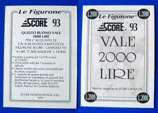 CALCIO CARDS SCORE GOLD 93 - BUONO 2000 LIRE