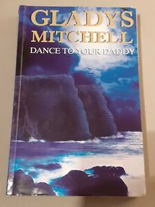 Gladys Mitchell - Dance to Your Daddy