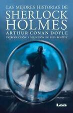 LAS MEJORES HISTORIAS DE SHERLOCK HOLMES / THE BEST STORIES OF SHERLOCK HOLMES -