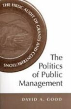 The Politics of Public Management: The HRDC Audit of Grants and Contri-ExLibrary