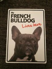 My FRENCH BULLDOG Lives Here A5 Plastic Sign bargain cheap