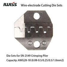 IWISS Wire-electrode Cutting Die Sets for SN-2549 Ratchet Crimping Plier Crimper