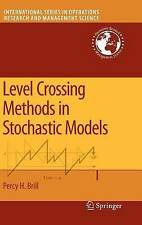 Level Crossing Methods in Stochastic Models (International Series in Operations