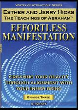Abraham-Hicks Esther 3 DVD EFFORTLESS MANIFESTATION Vortex of Attraction #3 -NEW