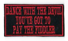 DANCE WITH THE DEVIL PATCH BIKER TRIKER MOTORCYCLE SEW ON SEW ON