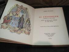 Alfred de MUSSET: le chandelier. Panthéon numéroté, ill Max Bertrand