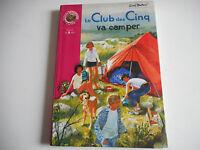 BIBLIOTHEQUE ROSE - LE CLUB DES CINQ VA CAMPER - ENID BLYTON