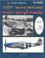 Eaglecals Decals 1/72 THE P-51 MUSTANGS OF GEORGE PREDDY Book and Decal Set