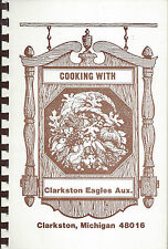 COOKING WITH *CLARKSTON MI VINTAGE EAGLES AUXILIARY RECIPES COOK BOOK *LOCAL ADS