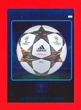 CHAMPIONS LEAGUE 2014-15 Panini - Card - OFFICIAL BALL