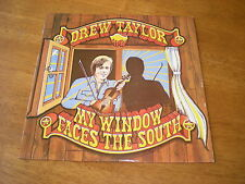 DREW TAYLOR - MY WINDOW FACES THE SOUTH
