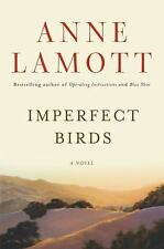 🐥 Imperfect Birds Anne Lamott Hardcover Back Book True 1st First Edition Signed