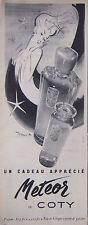 PUBLICITÉ DE PRESSE 1953 METEOR DE COTY PARFUM EAU DE COLOGNE - ADVERTISING