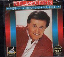 "BILL ANDERSON ""Best of Great Gospel Hits"" BRAND NEW CD - Great COUNTRY GOSPEL"