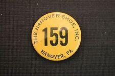The Hanover Shoe Inc Hanover PA #159 Button