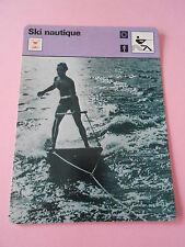Ski Nautique de l'aquaplane au Monoski  Fiche Card 1977