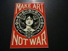 "SHEPARD FAIREY Obey Giant MAKE ART NOT WAR Sticker 4 X 3"" art from poster"