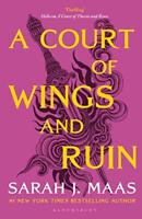A Court of Wings and Ruin (A Court of Thorns and Roses) by Maas, Sarah J., NEW B